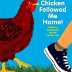 A chicken adopted me home!: questions and solutions in regards to a familiar fowl by robin page — reviews, discussion, bookclubs, lists