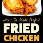 Steps to make fried chicken - nyt cooking