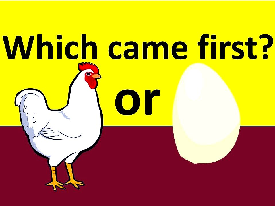 Chicken or egg: which came first? stating that both
